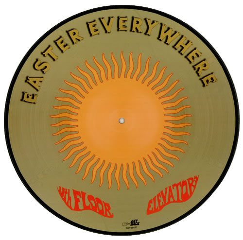 "The 13th Floor Elevators - Easter Everywhere 12"" (picture disc front)"