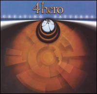4 Hero - Chasing Patterns (2001)
