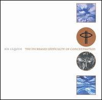 Air Liquide - The Increased Difficulty Of Concentration CDx2 on Sm:)e (1994)