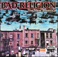 Bad Religion - The New America (2000)