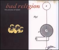 Bad Religion - The Process Of Belief  on Epitaph (2002)