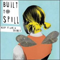 Built To Spill - Keep It Like A Secret on Up  (1999)