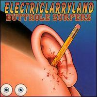 buttholesurferselectriclarryland.jpg