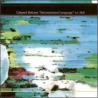 Cabaret Voltaire - International Language