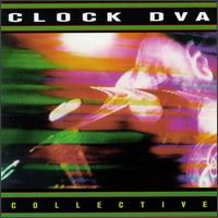 ClockDVA - The Collective
