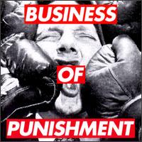 Consolidated - Business Of Punishment (1994)