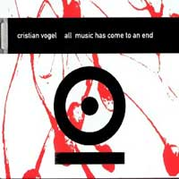 Cristian Vogel - All Music Has Come To An End 12inch x2 on Tresor #066 (1996)