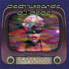 Deck Wizards - Enhanced Reality - DJ Dede