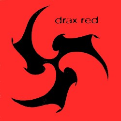 Drax - Red on Trope (1994)