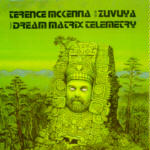Dream Matrix Telemetry by Terence McKenna and Zuvuya