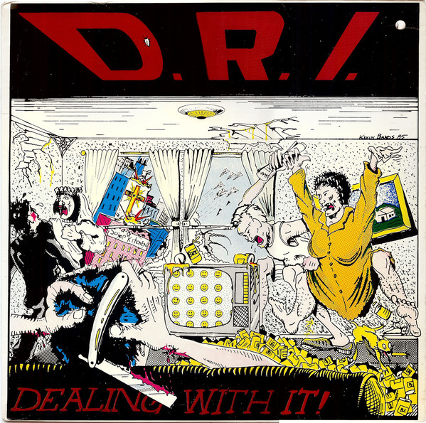 DRI - Dealing With It (1985)