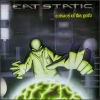 Eat Static - Science Of The Gods