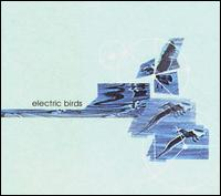 Electric Birds - s/t on Deluxe (2000)