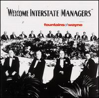 Fountains Of Wayne - Welcome Interstate Managers on S-Curve (2003)
