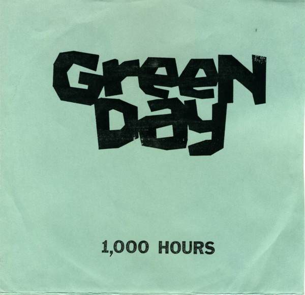 "Green Day - 1,000 Hours 7"" cover"