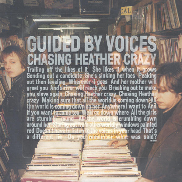 "Guided By Voices - Chasing Heather Crazy / On With The Show 7"" (2001)"
