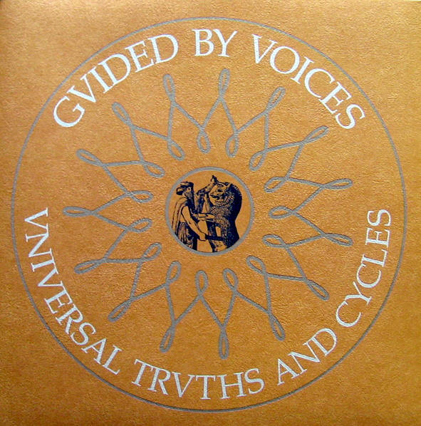 "Guided By Voices - Universal Truths And Cycles 12"" (2002)"