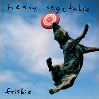 Heavy Vegetable - Frisbie on Headhunter (1995)