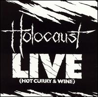 Holocaust - Live: Hot Curr & Wine (1983)