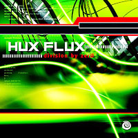 "Hux Flux - Divison By Zer0 12""x2 on Spiral Trax #017 (2003)"
