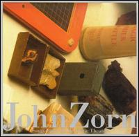 John Zorn - Songs From The Hermetic Theatre on Tzadik (2001)