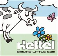 Kettel - Smiling Little Cow 12inch x2 on Neo Ouija (2002)