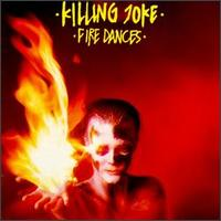 Killing Joke - Fire Dances on EG (1983)