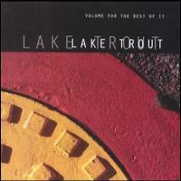 Lake Trout - Volume For The Rest Of It on SNS (1999)