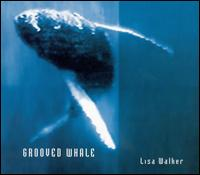 Lisa Walker - Grooved Whale on Earthworm (2001)