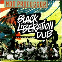 Mad Professor - Black Liberation Dub (1994)