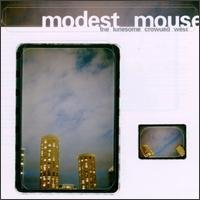 Modest Mouse - Lonesome Gated West 12inch