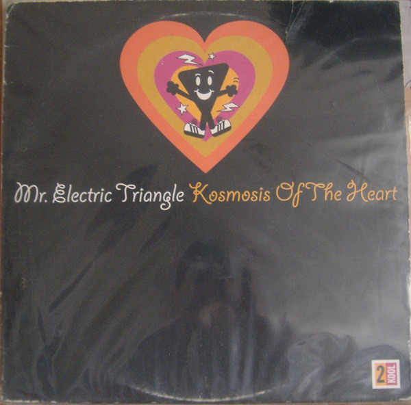 "Mr. Electric Triangle - Kosmosis Of The Heart 12""x2"