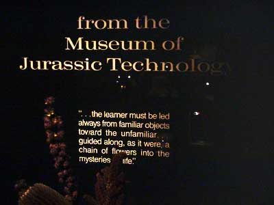 Museum Of Jurassic Technology - The Learner...