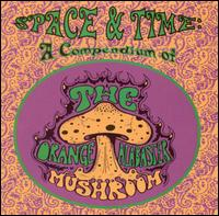 Orange Alabaster Mushroom - Space And Time on Hidden Agenda (2001)