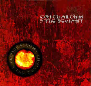 Orichalcum & The Deviant