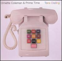 Ornette Coleman and Prime Time - Tone Dialing on Harmolodic (1995)