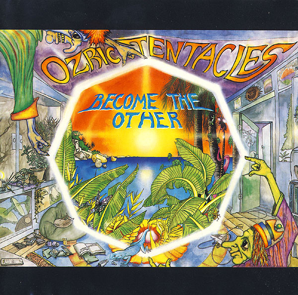 Ozric Tentacles - Become The Other cover