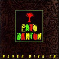 Pato Banton - Never Given In (1987(