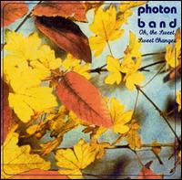 Photon Band - Oh The Sweet, Sweet Changes on Darla (2000)