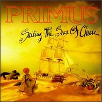 Primus - Sailing The Sea Of Cheese