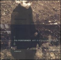 Psi Performer - Art Is A Division Of Pain 12inch x2 on Kanzleramt (2001)