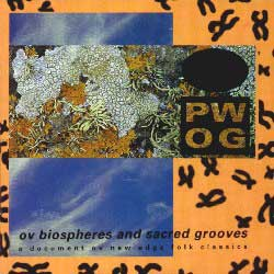 Psychick Warriors Ov Gaia - Ov Biospheres And Sacred Grooves on Kk (1992)