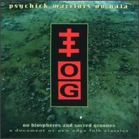 Psychick Warriors Ov Gaia - Ov Biospheres And Sacred Grooves