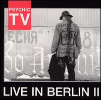 Psychic TV - Live At The Berlin Wall Part 2 on