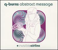 Qburns Abstract Message - Invisible Airline on Astralwerks (2001)