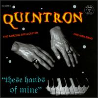 Quintron - These Hands Of Mine on Skin Graft (1998)