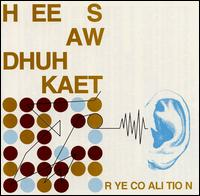 Rye Coalition - Hee Saw Dhuh Kaet on Gern Blandsten (1999)