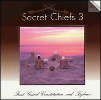 Secret Chiefs 3 - First Grand Constitution & Bylaws on Amarillo-Mimicry (1996-2000)
