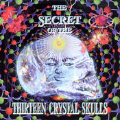 The Secret Of The Thirteen Crystal Skulls compilation on TIPWorld (2003)