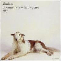 Simian - Chemistry Is What We Are 12inch on Source (2001)